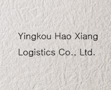 Yingkou Hao Xiang Logistics Co., Ltd.
